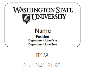 Washington State University name tag; Name; Position; Department line one; Department line two